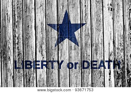 Slogan Liberty Or Death Painted On Wooden Frame