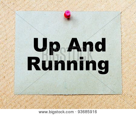 Up And Running Written On Paper Note