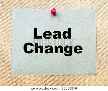 Lead Change  Written On Paper Note
