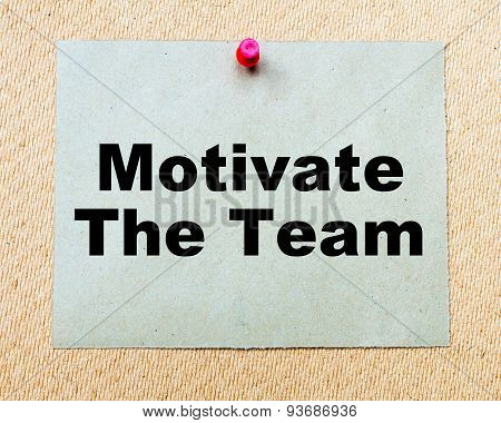 Motivate The Team  Written On Paper Note