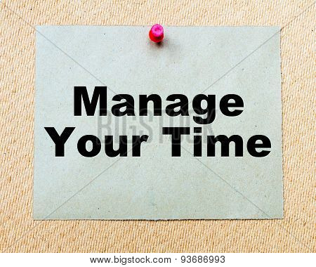 Manage Your Time  Written On Paper Note