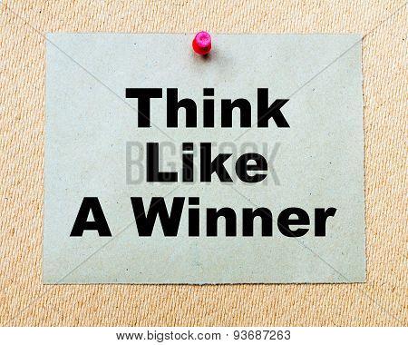 Think Like A Winner  Written On Paper Note