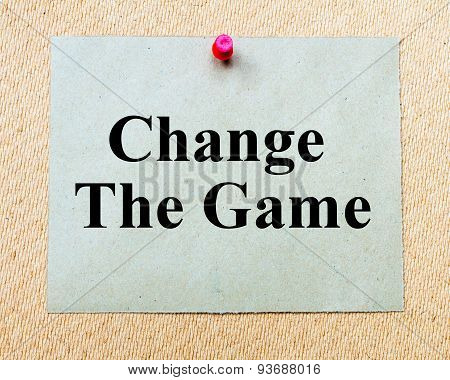 Change The Game  Written On Paper Note