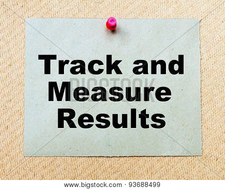 Track And Measure Results  Written On Paper Note