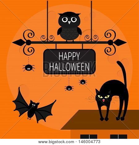 Cat arch back. Kitty on roof. Flying bats owl spider. Wrought iron sign board. Happy Halloween card. Moon house windows. Funny cartoon character Orange background. Flat design. Vector illustration