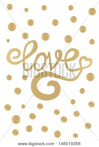 Gold love card design with gold confetti on white background, Love wall art, Love quotes print Handwritten love word letters, decorative calligraphy love text vector