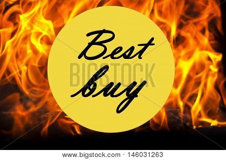 Best buy sticker isolated on fire flame background