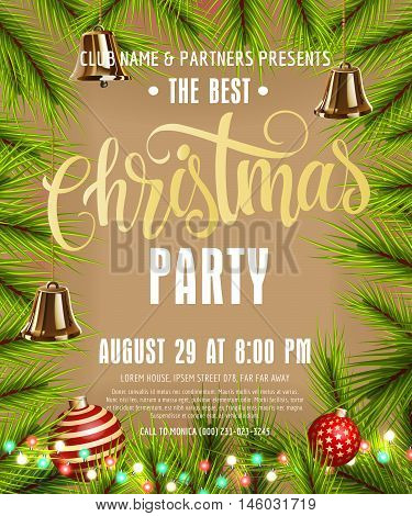 Best Christmas party lettering. Christmas poster with fir sprigs, bells, Christmas balls, fairy lights. Realistic illustration with calligraphic inscription can be used for postcard, poster, banner