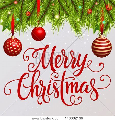 Merry Christmas lettering. Merry Christmas inscription with fir sprigs, mistletoe berries, Christmas balls. Handwritten text with decorative elements can be used for postcard, festive design, banner