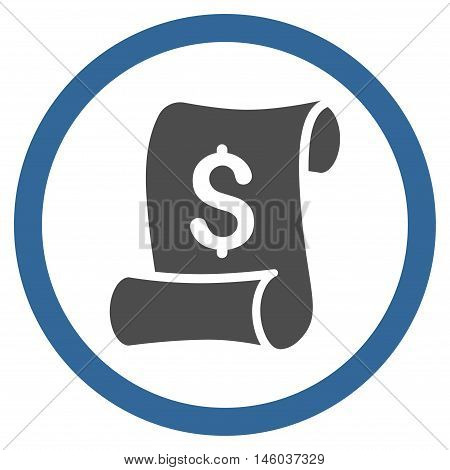 Financial Receipt Roll vector bicolor rounded icon. Image style is a flat icon symbol inside a circle, cobalt and gray colors, white background.