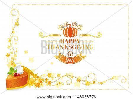 Autumn thanksgiving vector background, text lettering logo, food icon, leaf pattern. Abstract design template illustration for seasonal greeting card. Traditional pumpkin pie slice, cranberry, cream