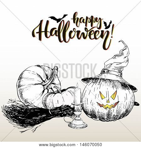 Vector poster greeting card for Halloween. Pumpkin wearing the witch hat. Vintage hand drawn illustration. Decorated with broom and candle and lettering. Happy Halloween.