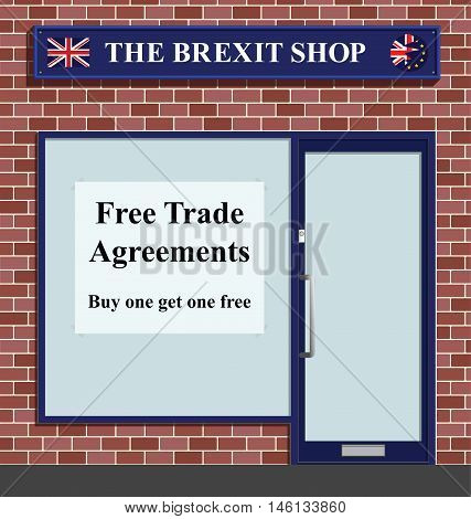 The Brexit shop advertising free trade agreements following the United Kingdoms referendum to leave the European Unity
