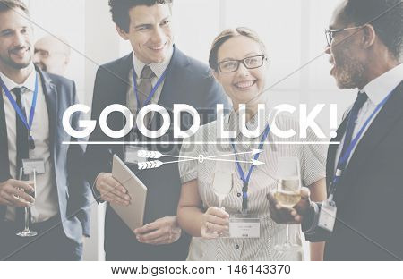 Good Luck Support Lucky Motivation Positivity Concept