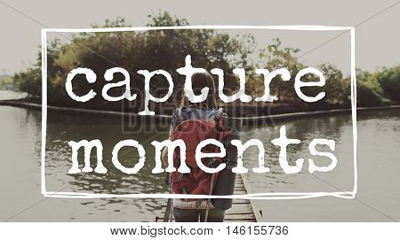 Memories Moments Be Yourself Concept
