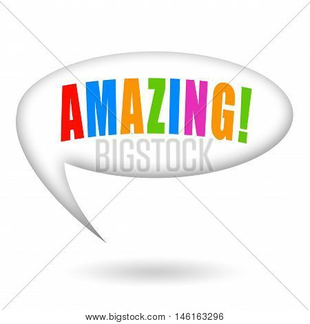 Amazing inscription in side a speech bubble isolated on white background