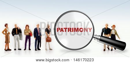people with the word patrimony in a magnifying glass -  patrimony concept