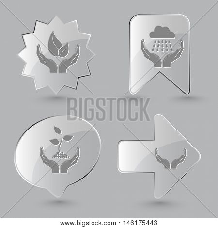 4 images: life, weather, plant, human hands. In hands set. Glass buttons on gray background. Vector icons.