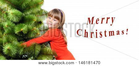 Girl embraces a green pine on white background. Greetings card