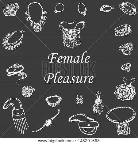 Vector illustration of a variety of decorations. Doodle bijouterie. Jewelry hand-drawn. Female pleasure on a dark background.