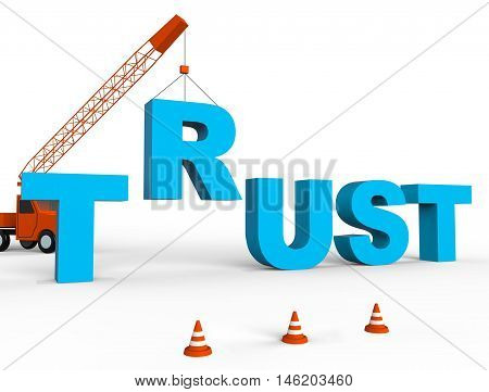 Build Trust Indicates Believe In 3D Rendering