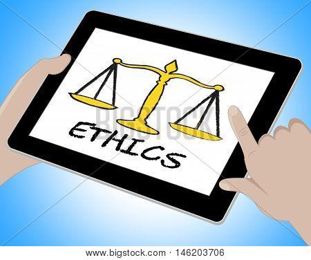 Ethics Online Indicates Moral Code 3D Illustration