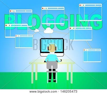 Blogging Online Shows Website Internet And Bloggers