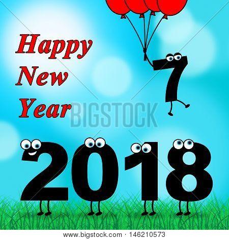 Twenty Eighteen Represents Happy New Year 2018