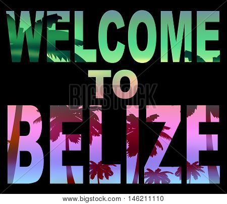 Welcome To Belize Shows Belizean Vacations And Arrival