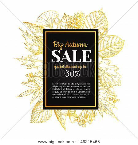 Autumn sale vector banner with leaves and berry. Hand drawn gold fall illustration with frame and botanical elements. Great for poster banner voucher offer coupon business promote.