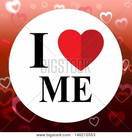 Love Me Means Great And Wonderful Self