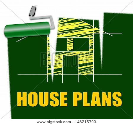 House Plans Represent Home Or Property Blueprints