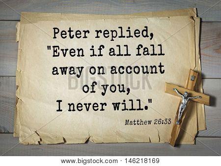 Bible verses from Matthew.Peter replied,