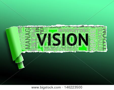 Vision Word Represents Mission Objectives And Goals