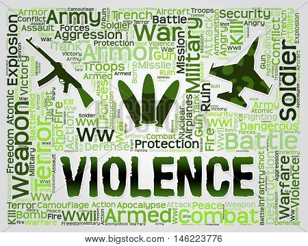 Violence Words Represent Brute Force And Brutality