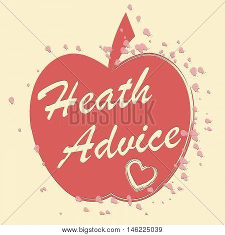 Health Advice Indicates Healthcare And Wellness Guidance