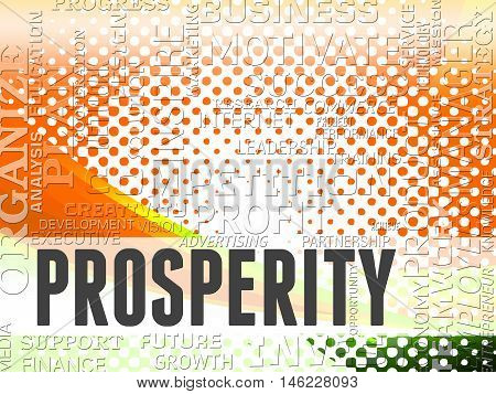 Prosperity Words Shows Earnings Investment And Finance