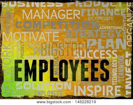 Employees Words Represents Hired Hand And Workforce