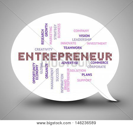 Entrepreneur Bubble Indicates Business Tycoon And Businessman