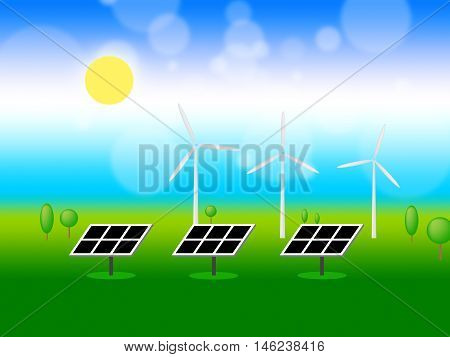 Solar Wind Power Means Renewable Resources And Energy