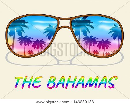 The Bahamas Shows Vacation Break Or Holiday