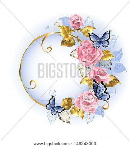 Round gilded banner with pink delicate roses blue butterflies gold and blue leaves on a light background. Design with roses. Pink rose. Trendy colors. Rose Quartz and serenity.