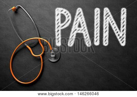 Medical Concept: Black Chalkboard with Pain. Medical Concept: Pain Handwritten on Black Chalkboard. 3D Rendering.