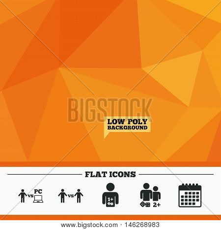 Triangular low poly orange background. Gamer icons. Board and PC games players signs. Player vs PC symbol. Calendar flat icon. Vector