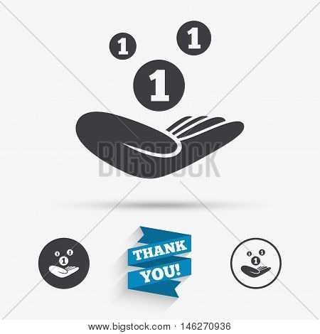Donation hand sign icon. Hand holds coins. Charity or endowment symbol. Human helping hand palm. Flat icons. Buttons with icons. Thank you ribbon. Vector