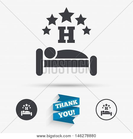 Five star Hotel apartment sign icon. Travel rest place. Sleeper symbol. Flat icons. Buttons with icons. Thank you ribbon. Vector