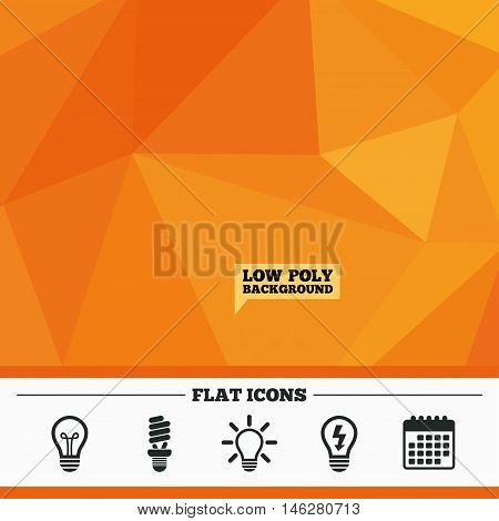 Triangular low poly orange background. Light lamp icons. Fluorescent lamp bulb symbols. Energy saving. Idea and success sign. Calendar flat icon. Vector
