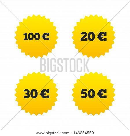 Money in Euro icons. 100, 20, 30 and 50 EUR symbols. Money signs Yellow stars labels with flat icons. Vector