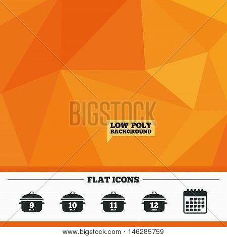 Triangular low poly orange background. Cooking pan icons. Boil 9, 10, 11 and 12 minutes signs. Stew food symbol. Calendar flat icon. Vector