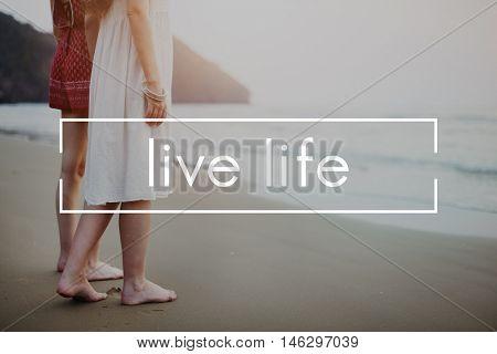 Live Life Alive Balance Enjoy Vital Harmony Home Concept